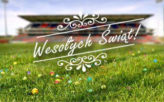 Stadiony.net: Wspaniałej Wielkanocy!