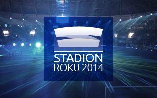 Stadion Roku 2014: Zaczynamy głosowanie!