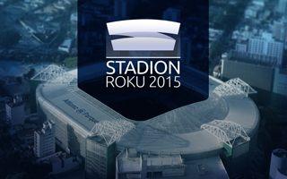 Stadion Roku 2015: Czekamy na Wasze nominacje!