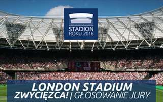 Stadion Roku 2016: Nagroda Jury – London Stadium!
