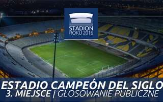 Stadion Roku 2016: 3. Miejsce Publiczności – Estadio Campeón del Siglo