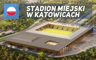 Katowice: Taki będzie stadion GieKSy