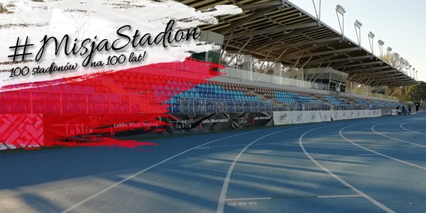 #MisjaStadion: Lublin, Kostrzyn i Siewierz