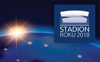 Stadion Roku 2018: Blisko, coraz bliżej!
