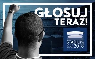Stadium of the Year 2018: Ty decydujesz, który stadion jest najlepszy