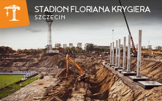 Nowa budowa: Stadion Floriana Krygiera