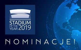 Stadium of the Year 2019: Czas na Wasze nominacje!
