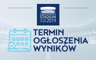 Stadium of the Year: Ogłoszenie wyników 23 marca