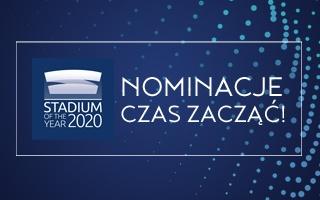 Stadium of the Year 2020: Zachęcamy do zgłaszania nominacji!